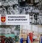 SKS Starogard. 90 years in telegraphic story