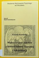 Selection of sources and texts from the history of physical culture and rehabilitation