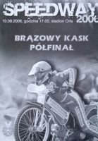 Semi-final Bronze Helmet Speedway Tournament programme (10.08.2006)