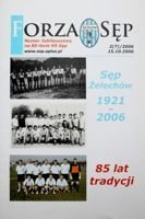 Sep Zelechow 1921-2006. 85 years of traditions