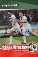 Slask Wroclaw. Yearbook 2009/10