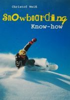 Snowboarding - know-how