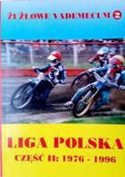 Speedway Vademecum - Polish League - Part II: 1976-1996