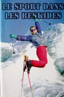 Sport in Beskidy (French edition)
