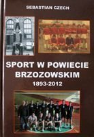 Sport in Brzozow district 1893-2012