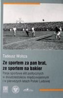 Sports passionates of Polish politicians before World War II and at PRL