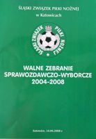 The 2004-2008 Reporting Plenary Meeting of Silesia Football Association