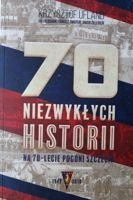 The 70 Amazing Stories of Pogon Szczecin 70th Anniversary