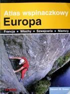 The Atlas of Climbing. Europe (France, Italy, Switzerland, Germany)