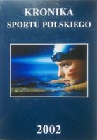 The Chronicle of Polish Sport 2002