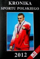 The Chronicle of Polish Sport 2012
