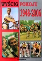 The Cycling Peace Race 1948-2006