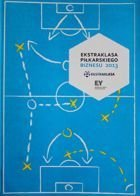 The Ekstraklasa of Football Business 2013