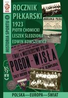 The Football Yearbook 1923. Poland - Europe - World (History of Sport, volume 8)