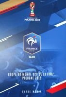 The France Football Team of FIFA U-20 World Cup Poland 2019. Media Guide