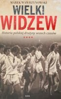 The Great Widzew. History of Polish football team all-time
