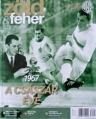 The Green-Whites. Ferencvaros TC official magazine (January 2018)