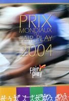 The Guide of World Prize Fair-Play 2004