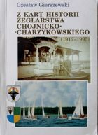 The History of Yachting in Chojnice and Charzykowy (1912-1995)