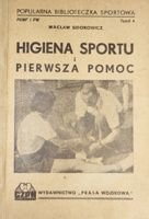 The Hygiene of Sport and First Aid (1947)