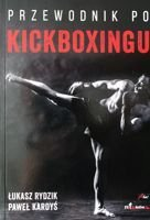 The Kickboxing Guide