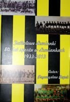 The Lomianki football. 80 years of sport in Lomianki 1933-2013