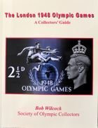 The London 1948 Olympic Games. A Collector's Guide