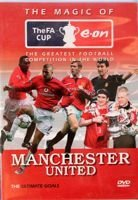 The Magic of FA Cup. Manchester United DVD film