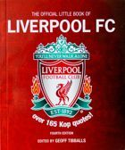 The Official Little Book of Liverpool FC. Over 165 Kop quotes!
