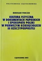 The Physical Culture in Papal and Polish Episcopal documents of the Third Polish Republic first ten years