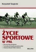 The Polish Sports life in 1944-1989 (PRL)