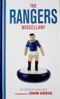 The Rangers Miscellany