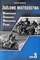 The Speedway Championships (volume 3). Team Junior Polish Championship