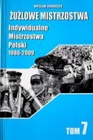 The Speedway Championships (volume 7). Polish Individual Championships 1986-2009