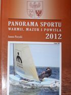 The Sport Panorama 2012 of Warmia, Mazury and Powisle