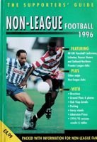 The Supporters' Guide to Non-League Football 1996