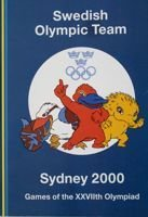The Swedish Olympic Team. Games of the XXVIIth Olympiad Sydney 2000