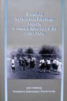 The Traditions of Physical Education and Sport in Poland (1883-1939)
