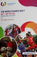 The World Games Wroclaw 2017 Fans Guide (English version)