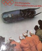 The XII Winter Olympic Games Innsbruck 1976