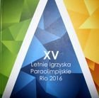 The XV Summer Paralympics Rio 2016