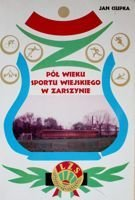 The half century of sport in Zarszyn