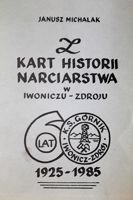 The story of skiing in Iwonicz-Zdroj. 60 years of KS Gornik Iwonicz-Zdroj 1925-1985