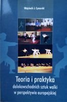The theory and practice of martial arts in European perspective