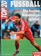 Top 20 Bundesliga Football Players
