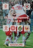 UEFA Development Tournament up to 16 years Poland Denmark Lithuania Norway official programm (11-15.04.2013)