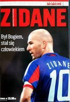 Was a God, He became man. Zidane