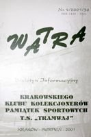 """Watra"" - Bulletin of Sport Collectors Association TS Tramwaj nr 4(36)/2001"