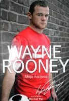 Wayne Rooney. My Story So Far