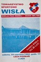 Wisla Cracow - Lech Poznan I league official programme (20.06.1992)